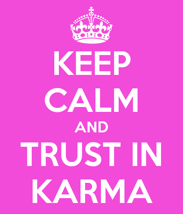 keep-calm-and-trust-in-karma